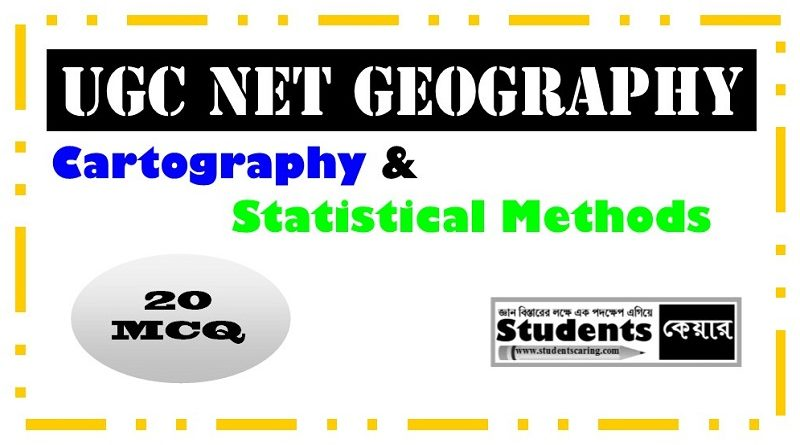 UGC NET GEOGRAPHY MCQ (Cartography and Statistical Methods)