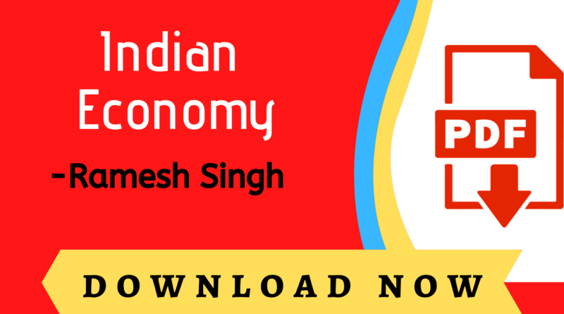 Indian Economy by Ramesh Singh PDF